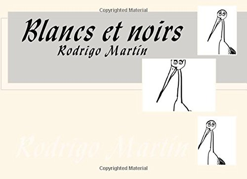 9781537593838: Blancs et noirs (French Edition)