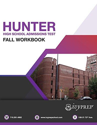 9781537594026: IvyPrep Hunter High School Admission Test Fall Workbook
