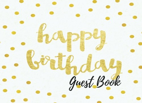 9781537602028: Guest Book: Birthday Autograph Book, Free Layout To Use as you wish for Names & Addresses, or Advice, Wishes, Comments or Predictions. (Guests)