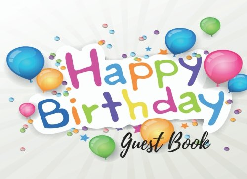 9781537602219: Guest Book: Birthday Wishes Guest Book, Free Layout To Use as you wish for Names & Addresses, or Advice, Wishes, Comments or Predictions. (Guests)