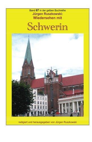 Wiedersehen Mit Schwerin: Band 87 in Der: Ruszkowski, Juergen