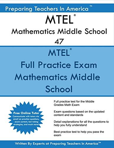 MTEL Mathematics Middle School 47: MTEL 47 Math Exam - Free Online Tutor: Preparing Teachers In ...