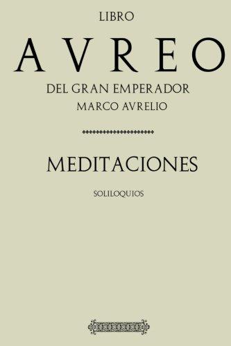 9781537613208: Antología Marco Aurelio: Meditaciones (Con notas)