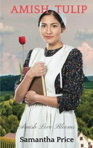 9781537614311: Amish Tulip (Amish Love Blooms) (Volume 2)