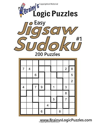 9781537617206: Brainy's Logic Puzzles Easy Jigsaw Sudoku #1 200 Puzzles (Volume 1)
