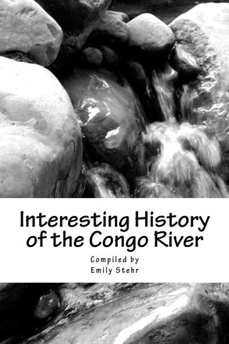 9781537617466: Interesting History of the Congo River