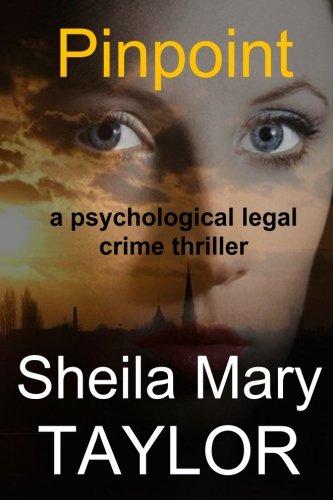 9781537618661: Pinpoint: a psychological legal crime thriller