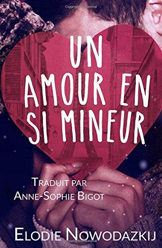 9781537619774: Un Amour En Si Mineur (French Edition)