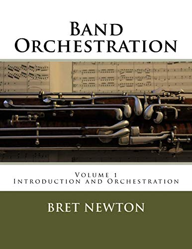 9781537619842: Band Orchestration: Volume 1 - Orchestration