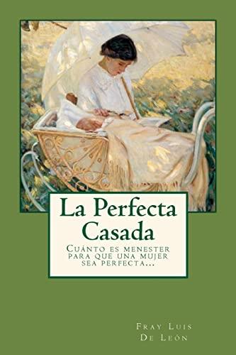 9781537620053: La Perfecta Casada