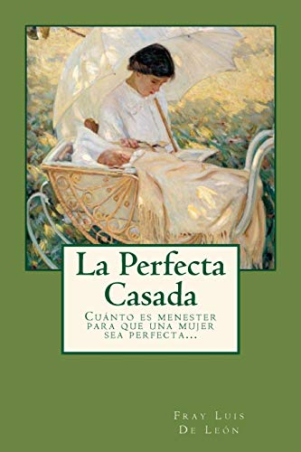 9781537620053: La Perfecta Casada (Spanish Edition)