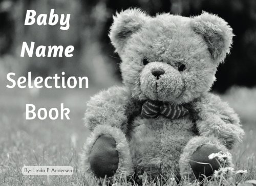 9781537620824: Baby Name Selection Book