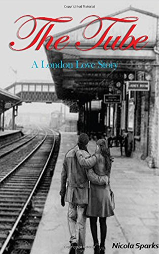 9781537622187: The Tube: A London Love Story