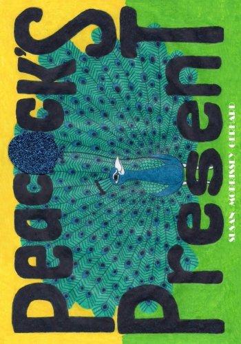 9781537626253: Peacock's Present