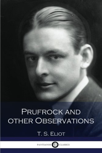 9781537636504: Prufrock and Other Observations