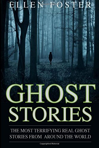 9781537637211: Ghost Stories: The Most Terrifying REAL ghost stories from around the world - NO