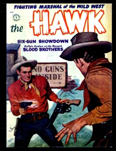 9781537637433: The Hawk #5: Golden Age Western-Frontier Comic 1954 - Fighting Marshal of the Wild West!