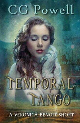 9781537637488: Temporal Tangle (Miss Veronica Beniot) (Volume 3)