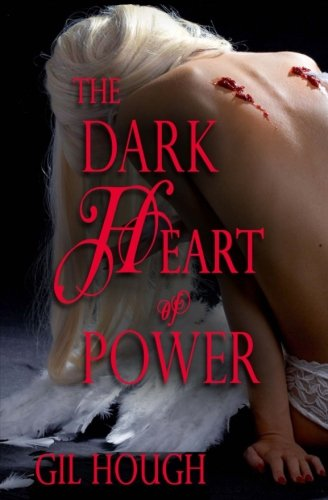 9781537640266: The Dark Heart of Power (The Throne of Hearts) (Volume 1)