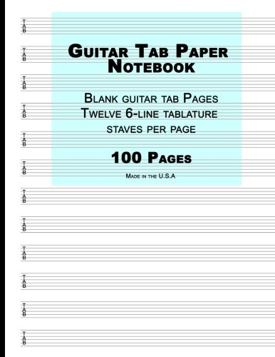 9781537641072: Guitar Tab Paper: Blue Cover ,Blank guitar tab paper Notebook featuring twelve 6-line tablature staves per page with a