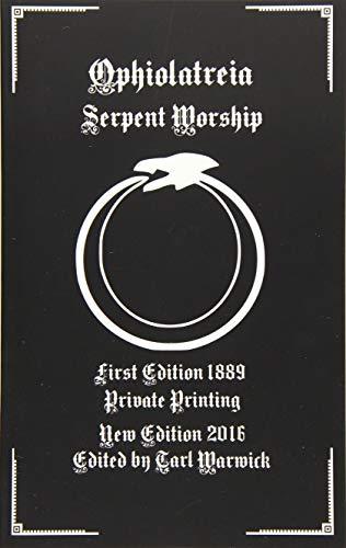 9781537643083: Ophiolatreia: Serpent Worship