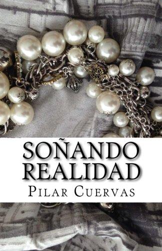 9781537645681: Soñando Realidad (Spanish Edition)