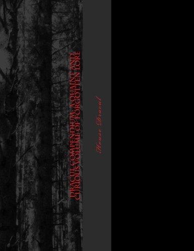 9781537645698: Dracul Compendium: A Quaint and Curious Volume of Forgotten Lore (Volume 1)