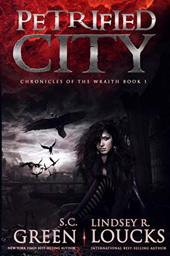 9781537648279: Petrified City (Chronicles of the Wraith) (Volume 1)