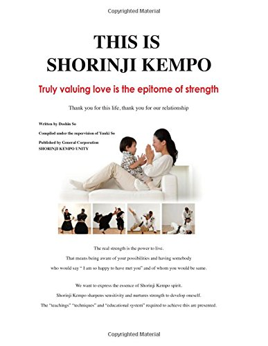 This Is Shorinji Kempo: Truly Valuing Love: So, Doshin