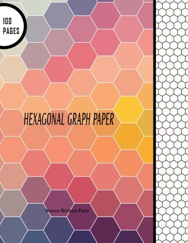"""Hexagonal Graph Paper: Hexagon Notebook Paper: 100 Pages, 8.5"""" x 11"""" Large Line Drawn ..."""