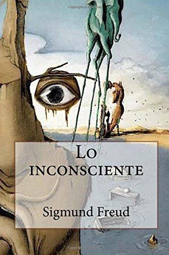 9781537649955: Lo inconsciente (Spanish Edition)