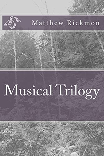 9781537650425: Musical Trilogy