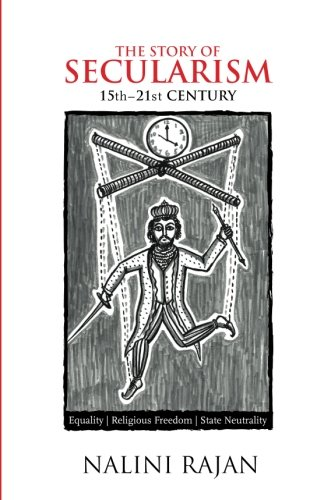 9781537650647: The Story of Secularism: 15th - 21st Century