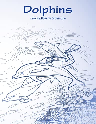 9781537652306: Dolphins Coloring Book for Grown-Ups 1 (Volume 1)