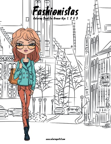9781537652863: Fashionistas Coloring Book for Grown-Ups 1, 2 & 3