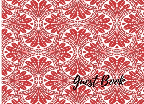 9781537654768: Guest Book: Red. For Events, Wedding, Birthday, Anniversary. Party Guest Book. Free Layout. Use As You Wish For Names & Addresses, Sign In, Advice, Wishes, Comments, Predictions. (Guests)