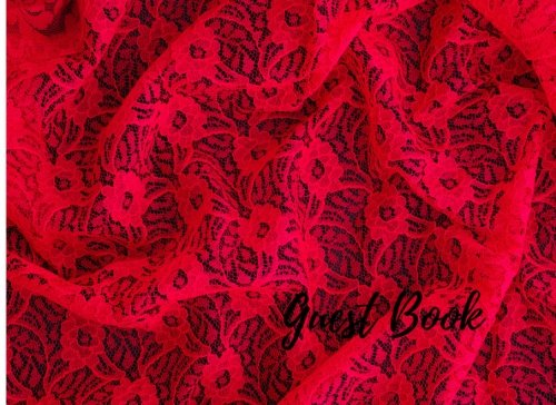 9781537654775: Guest Book: Red. For Events, Wedding, Birthday, Anniversary. Party Guest Book. Free Layout. Use As You Wish For Names & Addresses, Sign In, Advice, Wishes, Comments, Predictions. (Guests)