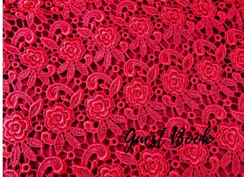 9781537654782: Guest Book: Red. For Events, Wedding, Birthday, Anniversary. Party Guest Book. Free Layout. Use As You Wish For Names & Addresses, Sign In, Advice, Wishes, Comments, Predictions. (Guests)