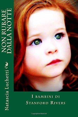 9781537655451: Non rubare dalla notte (Italian Edition)