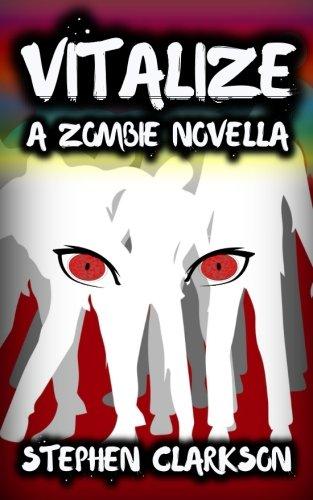 9781537655925: Vitalize: A Zombie Novella