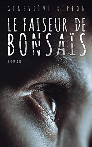 9781537657059: Le faiseur de bonsais (French Edition)