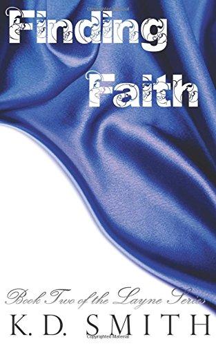 9781537657196: Finding Faith (The Layne Series) (Volume 2)