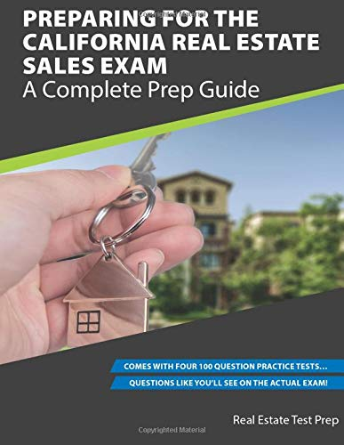 9781537660349: Preparing For The California Real Estate Sales Exam: A Complete Prep Guide