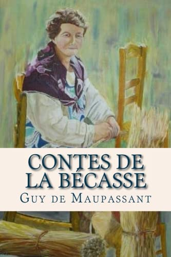9781537660738: Contes de la Becasse (French Edition)