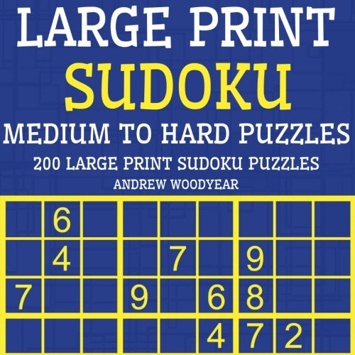 9781537662169: Large Print Sudoku Medium To Hard Puzzles: 200 Large Print Sudoku Puzzles (Large Print Sudoku Puzzle Books) (Volume 2)