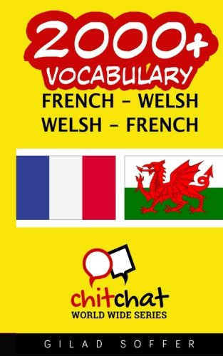9781537662312: 2000+ French - Welsh Welsh - French Vocabulary (French Edition)