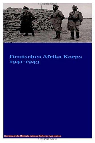 9781537663487: Deutsches Afrika Korp DAK 1941-1943