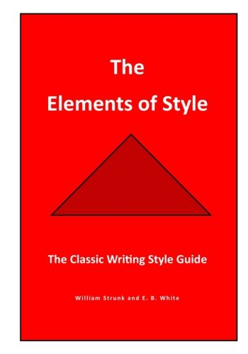 9781537669649: The Elements of Style: The Classic Writing Style Guide