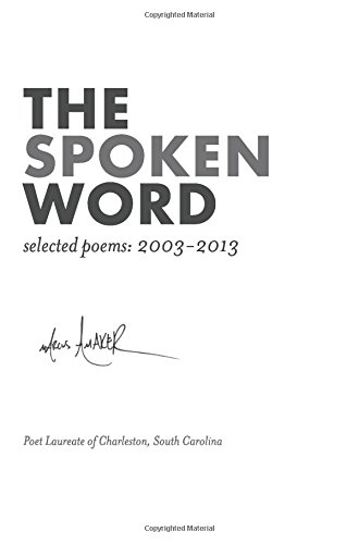 9781537669762: the spoken word. selected poems: 2003-2013: (second edition)