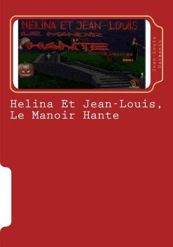 Helina Et Jean-Louis, Le Manoir Hante: Episode: Darmanin, Jean-Louis
